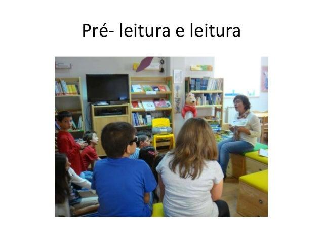 Pré- leitura e leitura