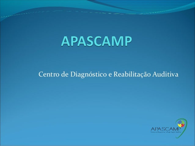 Centro de Diagnóstico e Reabilitação Auditiva