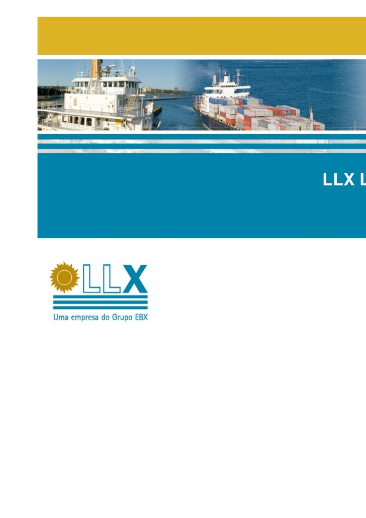 LLX Logística S.A.LLX Logística S.A.       July, 2008                    Julho/2008