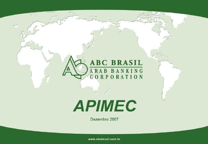 Banco ABC - Apresentação APIMEC 2007