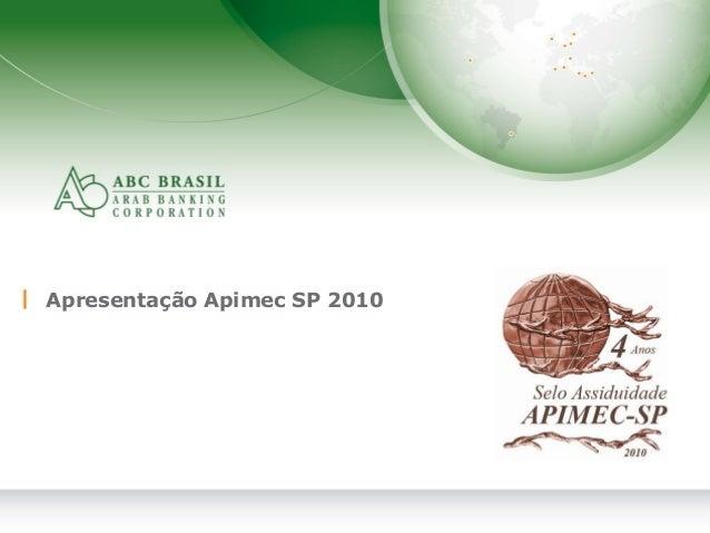 1 Apresentação Apimec SP 2010