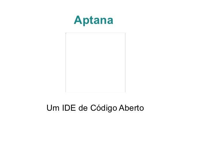 AptanaUm IDE de Código Aberto