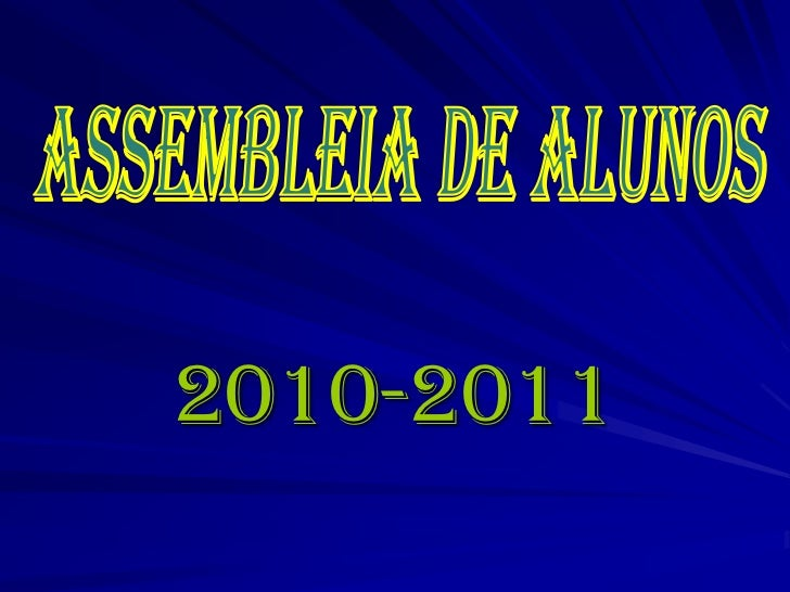 Assembleia de Alunos <br />2010-2011<br />