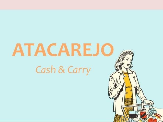 ATACAREJO Cash & Carry