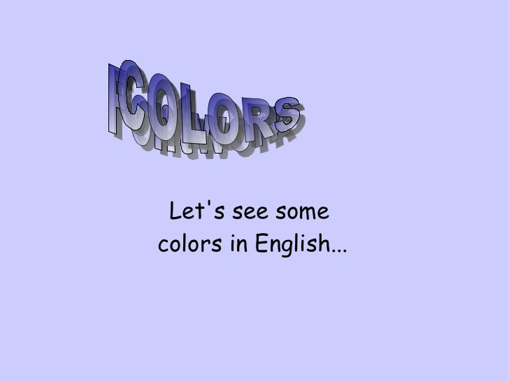 Let's see some  colors in English... Fontwork  COLORS
