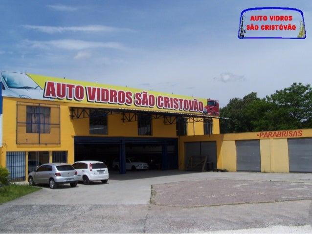 Auto Vidros São Cristóvão Fundada em 1956 pelo saudoso Sr. Ignacio Wizbycki e seu Sócio Jan Kaminski, a Auto Vidros São Cr...