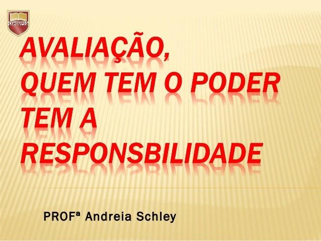 PROFª Andreia Schley