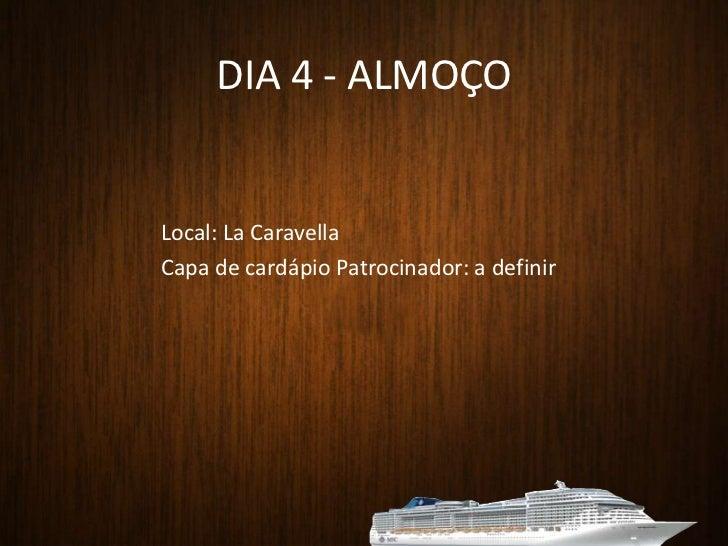 """DIA 2 - Ilhabela<br />Espaço exclusivo com almoço especial com cardápio de um sofisticado """"boteco"""" e atração musical.<br /..."""