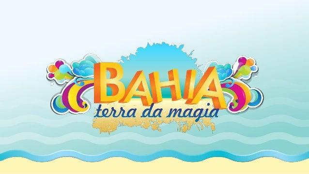 Apresentação Bahia Terra da Magia