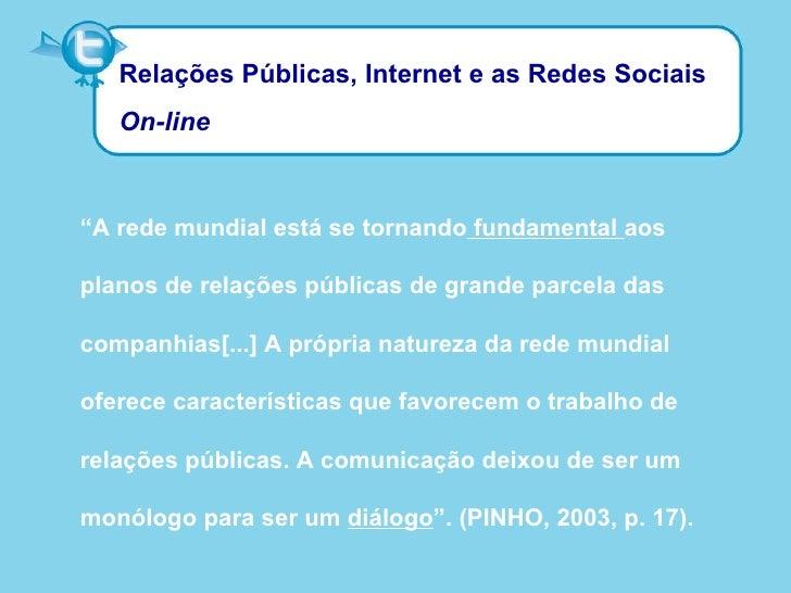 Estudo do Twitter como ferramenta de Relações Públicas Slide 3
