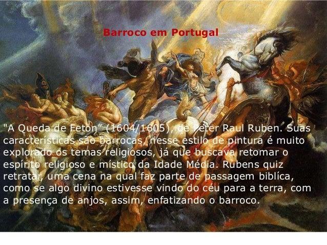 """Barroco em Portugal  """"A Queda de Feton"""" (1604/1605), de Peter Raul Ruben. Suas características são barrocas, nesse estilo ..."""