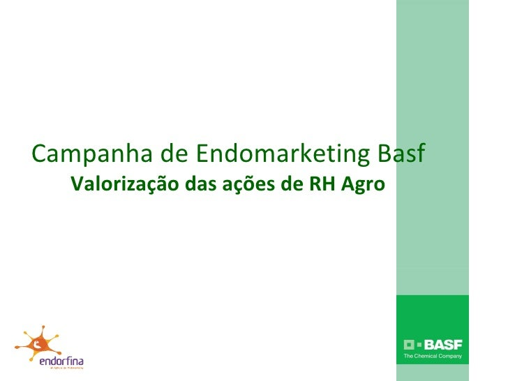 Campanha de Endomarketing Basf Valorização das ações de RH Agro