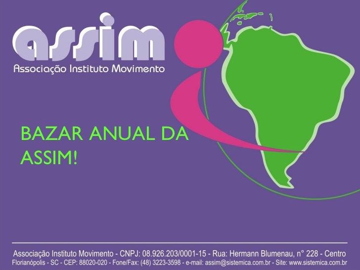 BAZAR ANUAL DA ASSIM!