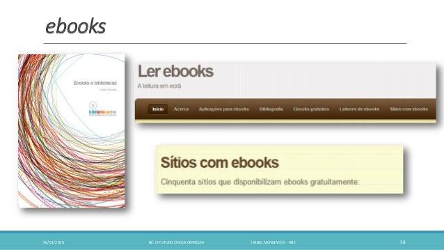 ebooks 30/01/2016 BE: O FUTURO CHEGA DEPRESSA ISABEL MENDINHOS - RBE 38