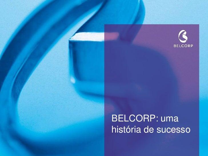 BELCORP: umahistória de sucesso