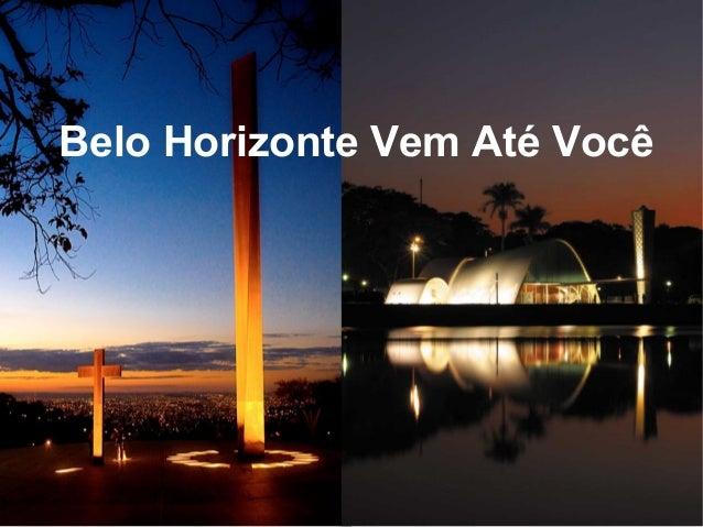 Belo Horizonte Vem Até Você