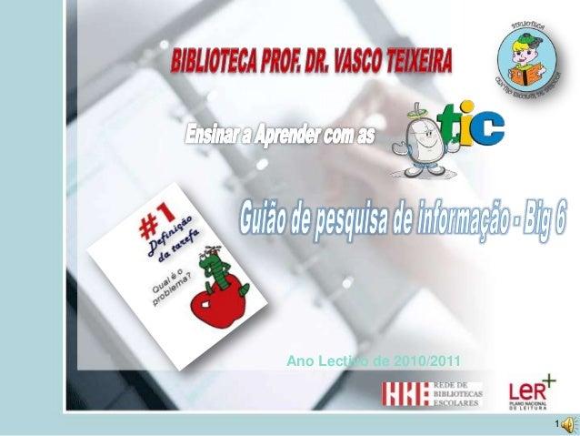 Ano Lectivo de 2010/2011                           1