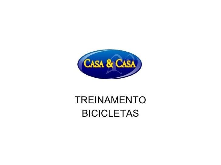 TREINAMENTO BICICLETAS