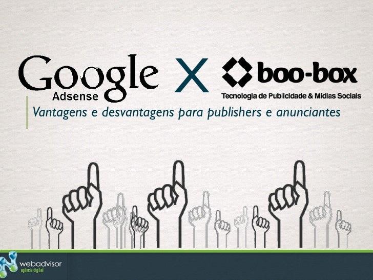 Google Adsense x Boo-box: Vantagens e desvantagens para publishers e anunciantes