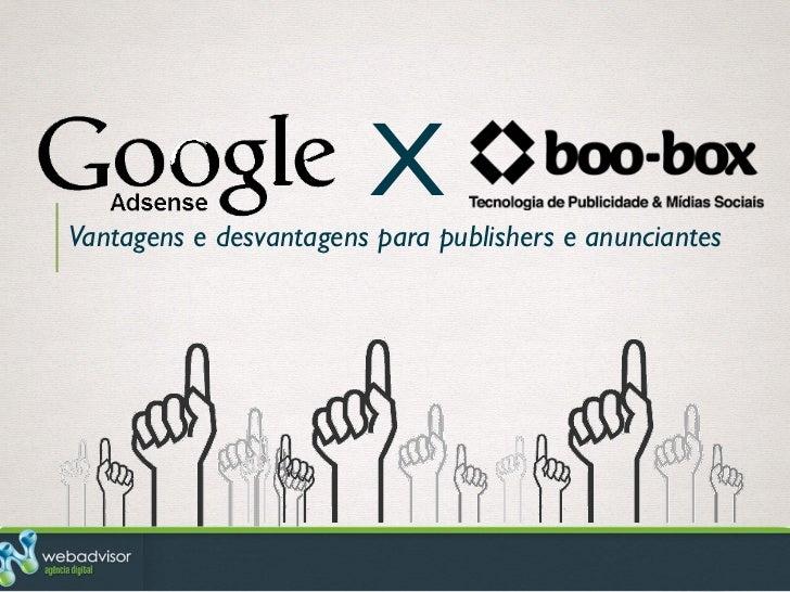 XVantagens e desvantagens para publishers e anunciantes