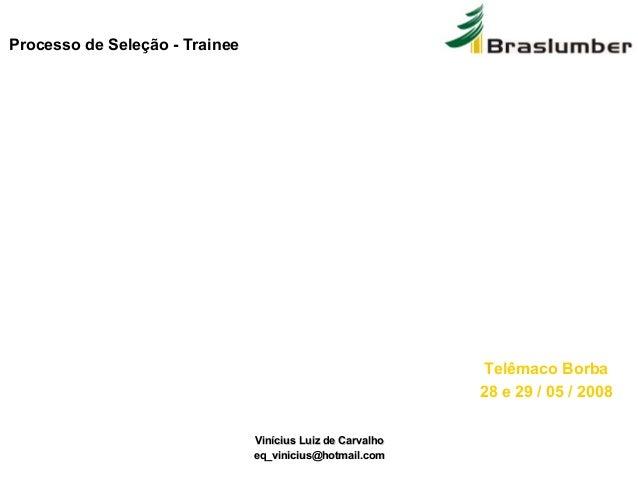 A IMPORTÂNCIA DA QUALIDADE NA INDÚSTRIA DE MOLDURAS DO BRASIL Engenheiro Químico Vinícius Luiz de Carvalho Vinícius Luiz d...