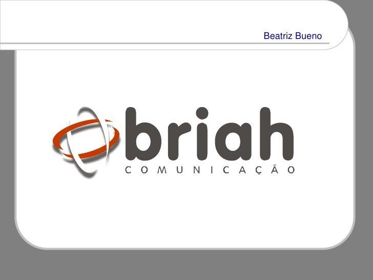 Beatriz Bueno     APRESENTANDO  BEATRIZ BUENO
