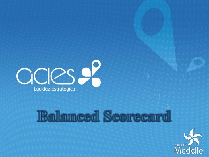 Balanced Scorecard<br />