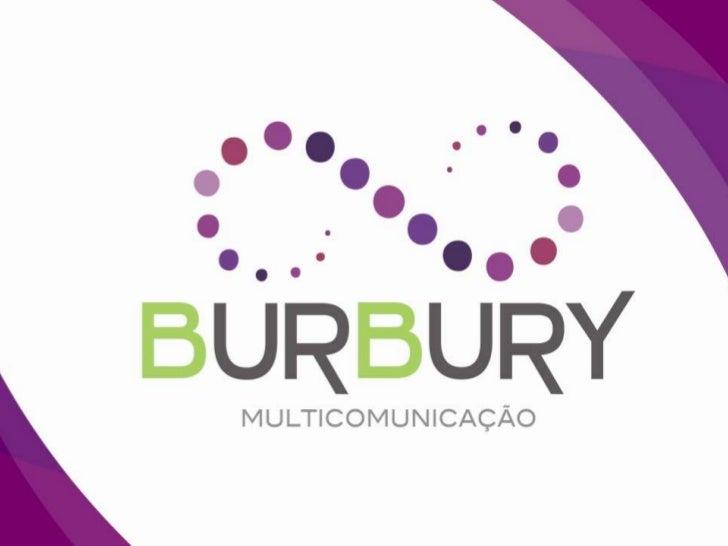 Apresentação Burbury Multicomunicação