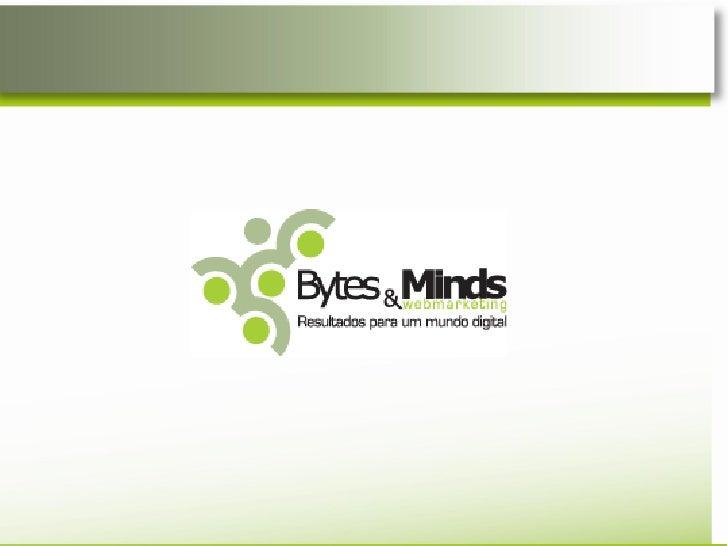 Bytes&Minds    Panorama Digital    Nossas soluções