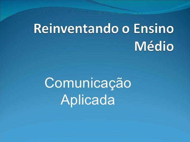 Comunicação  Aplicada