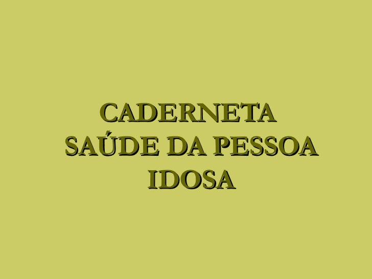 CADERNETASAÚDE DA PESSOA     IDOSA