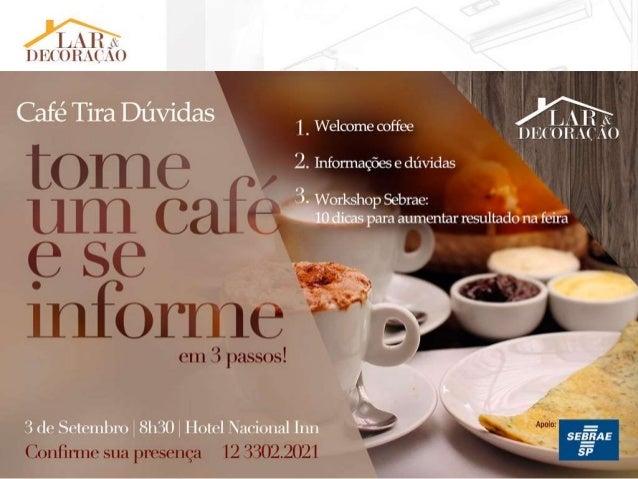 Café Tira Dúvidas Sejam bem vindos