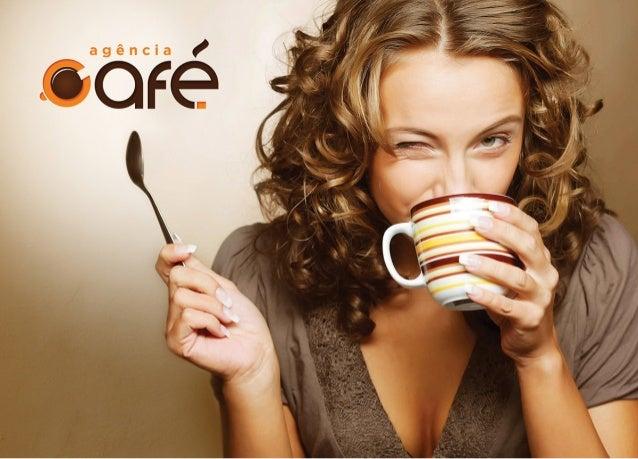 Apresentação Agência Café Publicidade