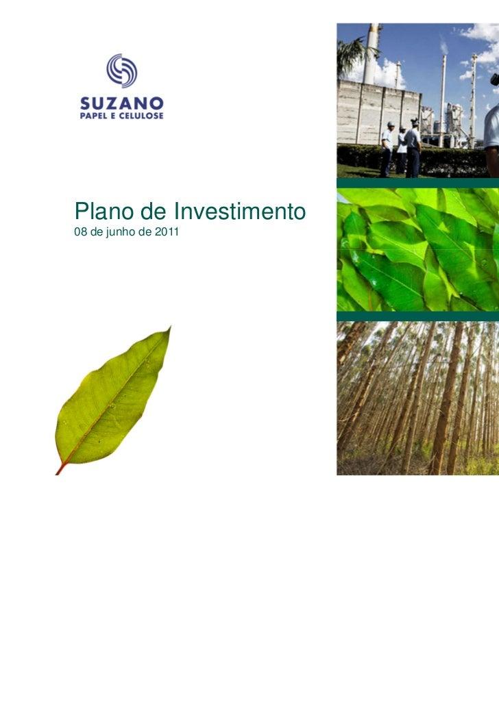 Plano de Investimento08 de junho de 2011                        1