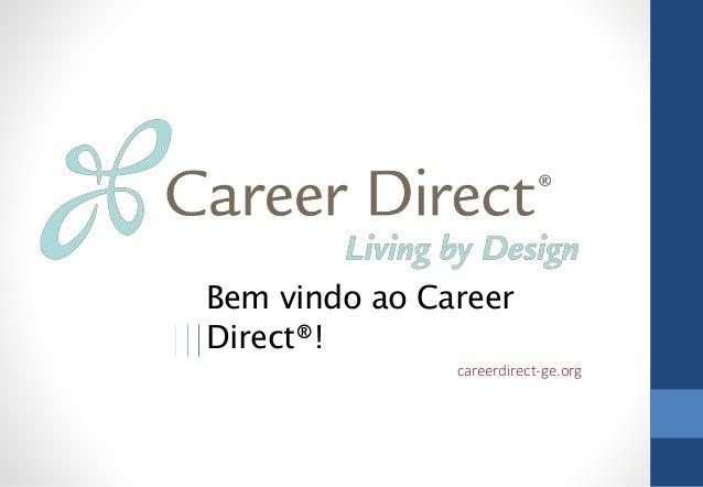Bem vindo ao Career  Direct®!  careerdirect-ge.org