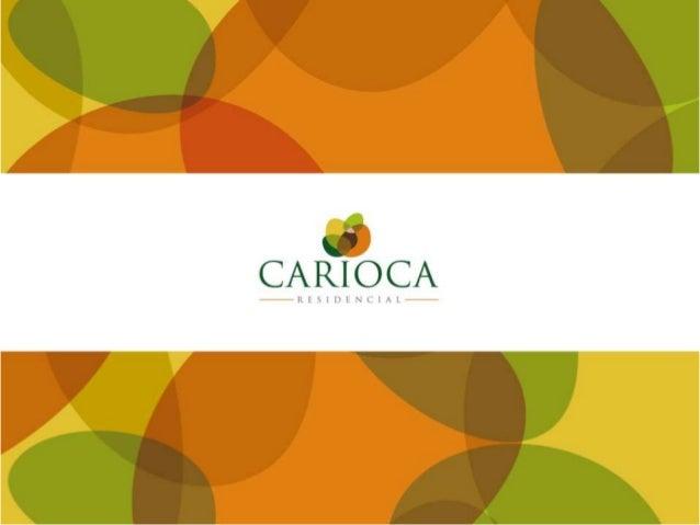 O Rio Parque tem...  Localização  Conveniência e Infraestrutura  Lazer Exclusivo – Parque Carioca