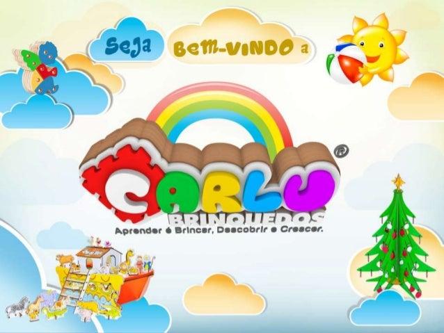 HistóricoA Carlu Brinquedos atua há 17anos no Brasil. É líder no seusegmento, primando pela qualidadee contribuindo para a...