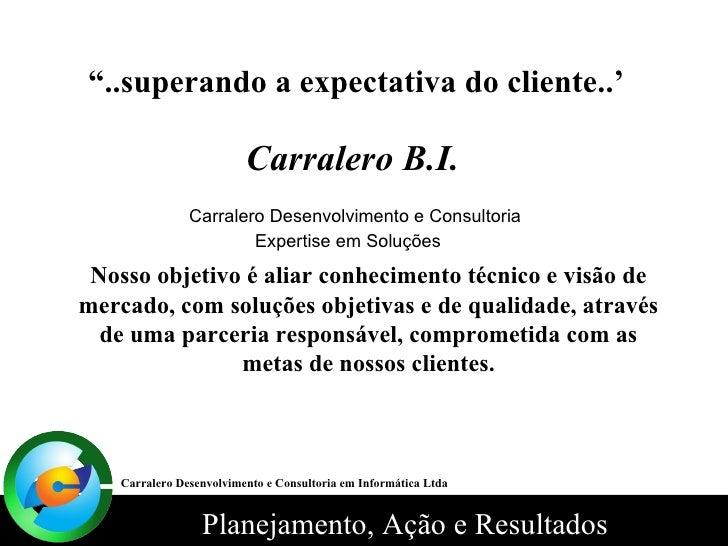 ApresentaçãO Carralero Bi