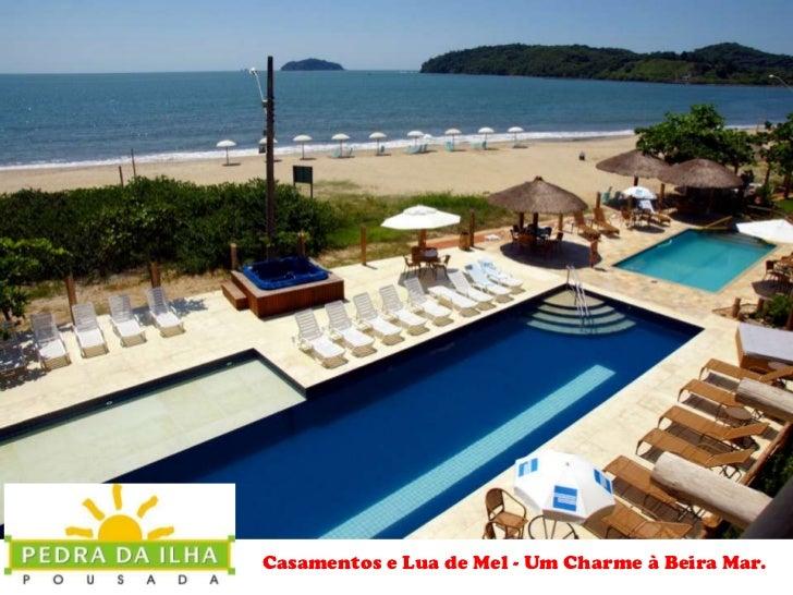 Casamentos e Lua de Mel - Um Charme à Beira Mar.<br />