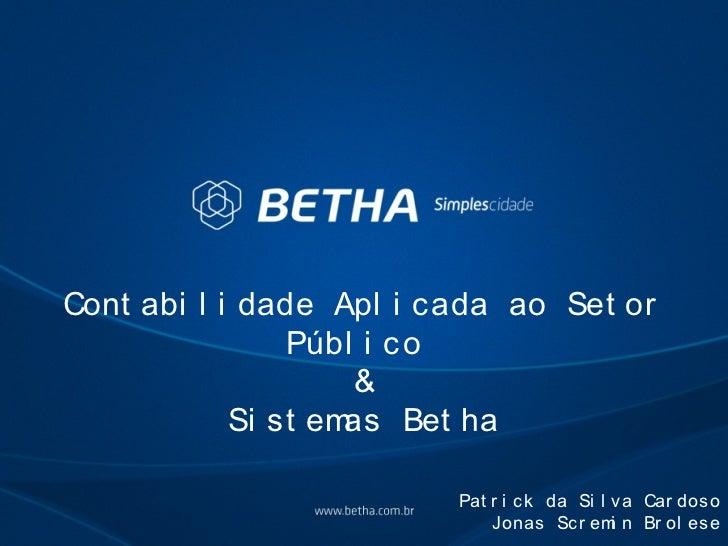 Cont abi l i dade Apl i cada ao Set or                Públ i co                     &            Si st emas Bet ha        ...