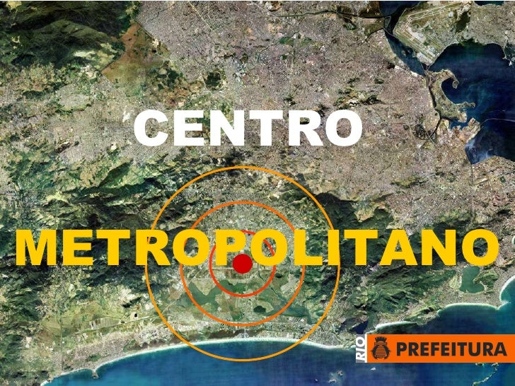 CENTRO METROPOLITANO
