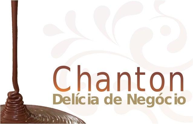 ChantonDelícia de Negócio