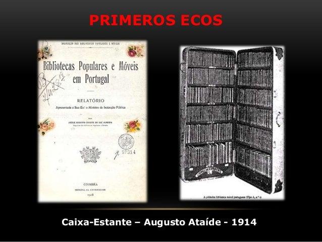 PRIMEROS ECOS Caixa-Estante – Augusto Ataíde - 1914