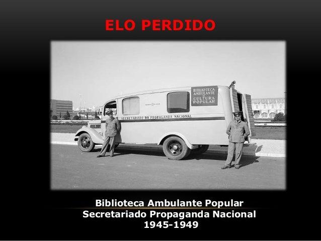 Biblioteca Ambulante Popular Secretariado Propaganda Nacional 1945-1949 ELO PERDIDO