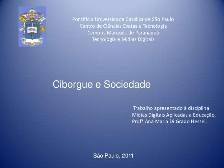 Pontifícia Universidade Católica de São PauloCentro de Ciências Exatas e TecnologiaCampus Marquês de ParanaguáTecnologia e...