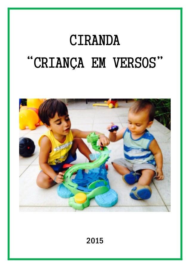 """CIRANDA """"CRIANÇA EM VERSOS"""" 2015"""