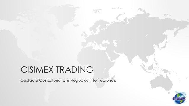 CISIMEX TRADING Gestão e Consultoria em Negócios Internacionais