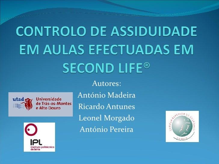 Autores:António MadeiraRicardo AntunesLeonel MorgadoAntónio Pereira