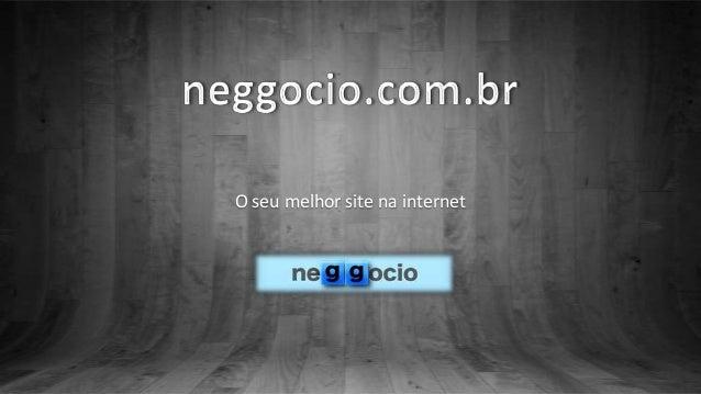 O seu melhor site na internet