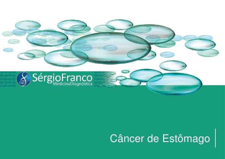Câncer de Estômago<br />